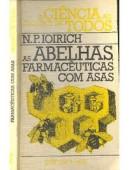 Livro - As Abelhas farmacêuticas com asas